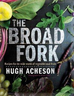 The Broad Fork (eBook, ePUB) - Acheson, Hugh