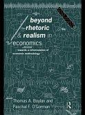Beyond Rhetoric and Realism in Economics (eBook, PDF)