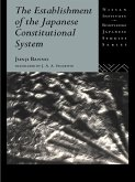 The Establishment of the Japanese Constitutional System (eBook, PDF)