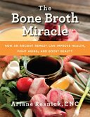The Bone Broth Miracle (eBook, ePUB)