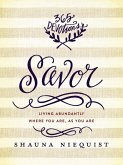 Savor (eBook, ePUB)
