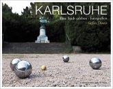 Karlsruhe. Eine Stadt erleben