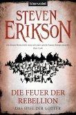 Die Feuer der Rebellion / Das Spiel der Götter Bd.10