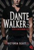 Seelensammler / Dante Walker Bd.1
