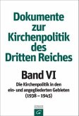 Dokumente zur Kirchenpolitik des Dritten Reiches Band VI: 1938-1945