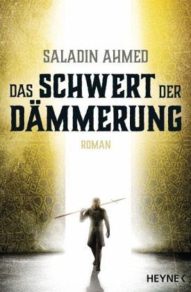 Das Schwert der Dämmerung - Ahmed, Saladin