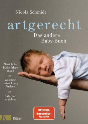 artgerecht - Das andere Baby-Buch - Schmidt, Nicola