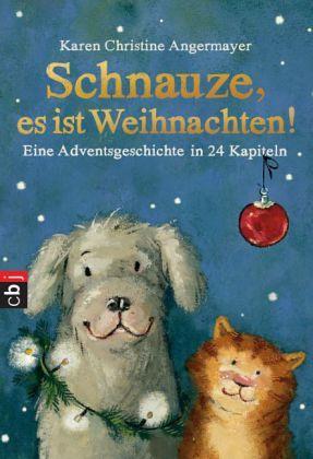 Schnauze, es ist Weihnachten - Angermayer, Karen Chr.