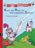 Kuno, der Ritter mit dem magischen Schwert / Erst ich ein Stück, dann du Bd.30