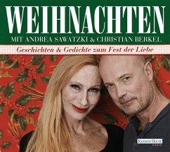 Weihnachten mit Andrea Sawatzki und Christian Berkel, 1 Audio-CD - Diverse