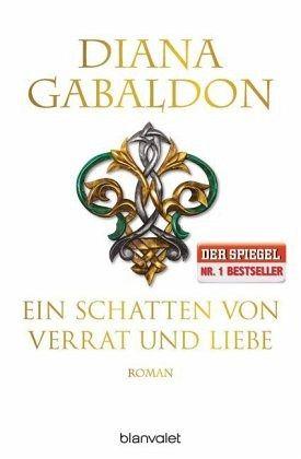 Ein Schatten von Verrat und Liebe / Highland Saga Bd.8 - Gabaldon, Diana