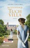 Die Töchter der Tuchvilla / Tuchvilla Bd.2