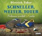 Schneller, weiter, toter / Henning Bröhmann Bd.4 (6 Audio-CDs)