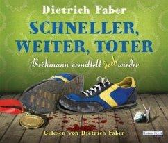 Schneller, weiter, toter / Henning Bröhmann Bd.4 (6 Audio-CDs) - Faber, Dietrich