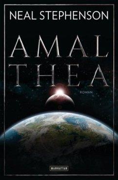 Amalthea - Stephenson, Neal