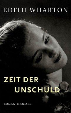 Zeit der Unschuld - Wharton, Edith