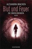 Blut und Feuer / Die Überlebenden Bd.3
