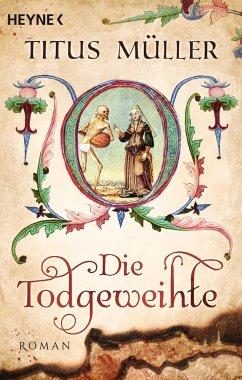 Die Todgeweihte - Müller, Titus