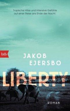 Liberty / Afrika Trilogie Bd.1 - Ejersbo, Jakob