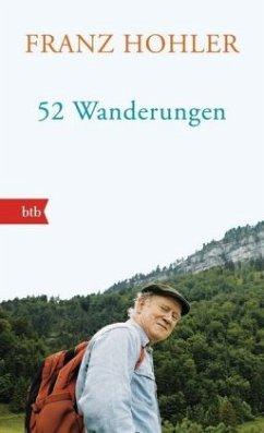 52 Wanderungen - Hohler, Franz