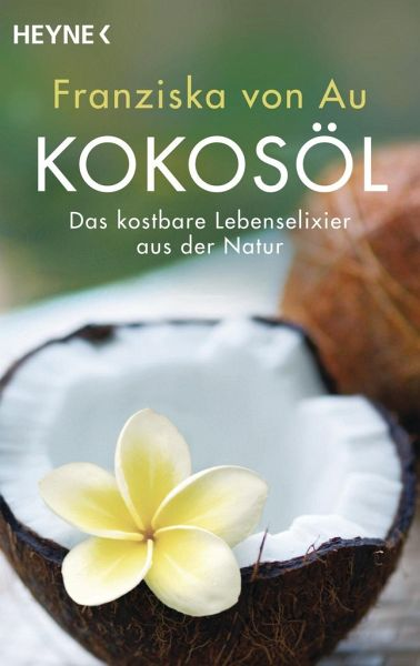 Kokosöl - Au, Franziska von