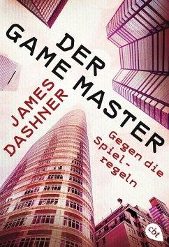 Gegen die Spielregeln / Der Game-Master Bd.2 - Dashner, James