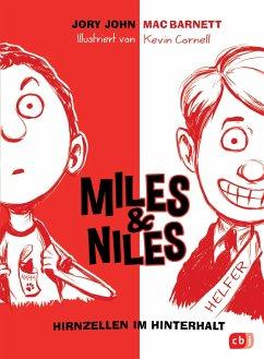 Hirnzellen im Hinterhalt / Miles & Niles Bd.1