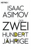 Der Zweihundertjährige / Foundation-Zyklus Bd.3