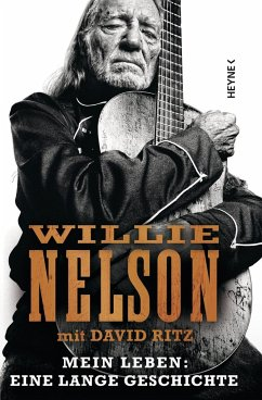 Mein Leben: Eine lange Geschichte - Nelson, Willie