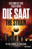 Die Saat - The Strain / Ephraim Goodweather Trilogie Bd.1-3