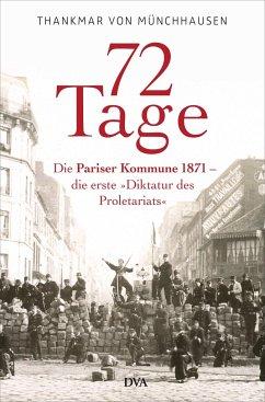 72 Tage - Münchhausen, Thankmar Freiherr von