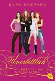 Unerbittlich / Pretty Little Liars Bd.9