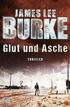 Glut und Asche / Hackberry Holland Bd.2
