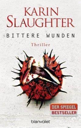 Bittere Wunden / Georgia Bd.4 - Slaughter, Karin