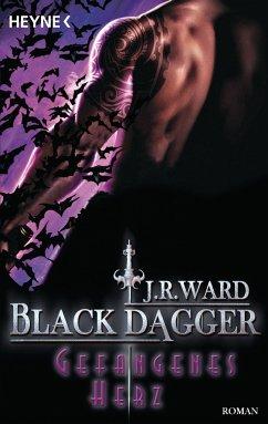 Gefangenes Herz / Black Dagger Bd.25 - Ward, J. R.
