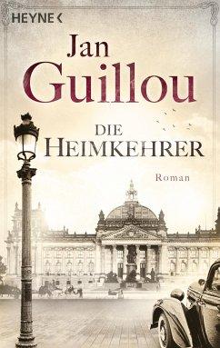 Die Heimkehrer / Brückenbauer Bd.3 - Guillou, Jan