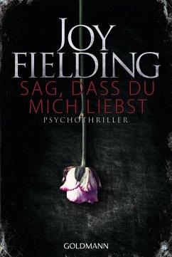 Sag, dass du mich liebst - Fielding, Joy
