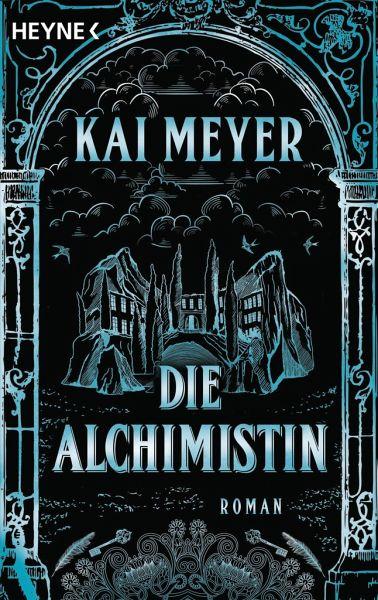 Buch-Reihe Die Alchimistin von Kai Meyer