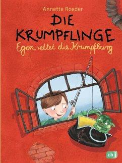 Egon rettet die Krumpfburg / Die Krumpflinge Bd.5 - Roeder, Annette