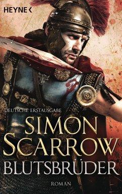Blutsbrüder / Rom-Serie Bd.13 - Scarrow, Simon