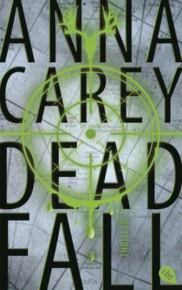 Deadfall / Blackbird Bd.2 - Carey, Anna