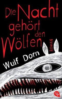 Die Nacht gehört den Wölfen (Restexemplar) - Dorn, Wulf