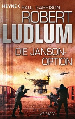 Die Janson-Option / Paul Janson Bd.3 - Ludlum, Robert;Garrison, Paul