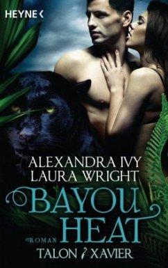 Talon & Xavier / Bayou Heat Bd.3