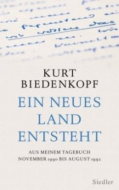 Ein neues Land entsteht - Biedenkopf, Kurt H