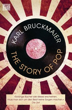 The Story of Pop - Bruckmaier, Karl