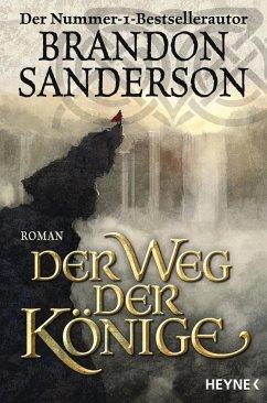 Der Weg der Könige / Die Sturmlicht-Chroniken Bd.1 - Sanderson, Brandon