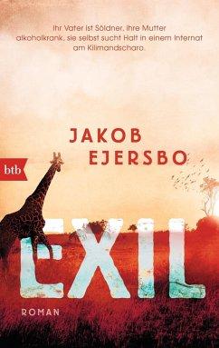 Exil / Afrika Trilogie Bd.2 - Ejersbo, Jakob