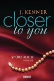 Spüre mich / Closer to you Bd.2