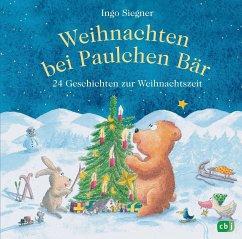 Weihnachten bei Paulchen Bär - Siegner, Ingo